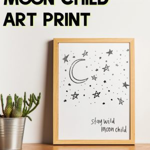 stay wild moon child art print